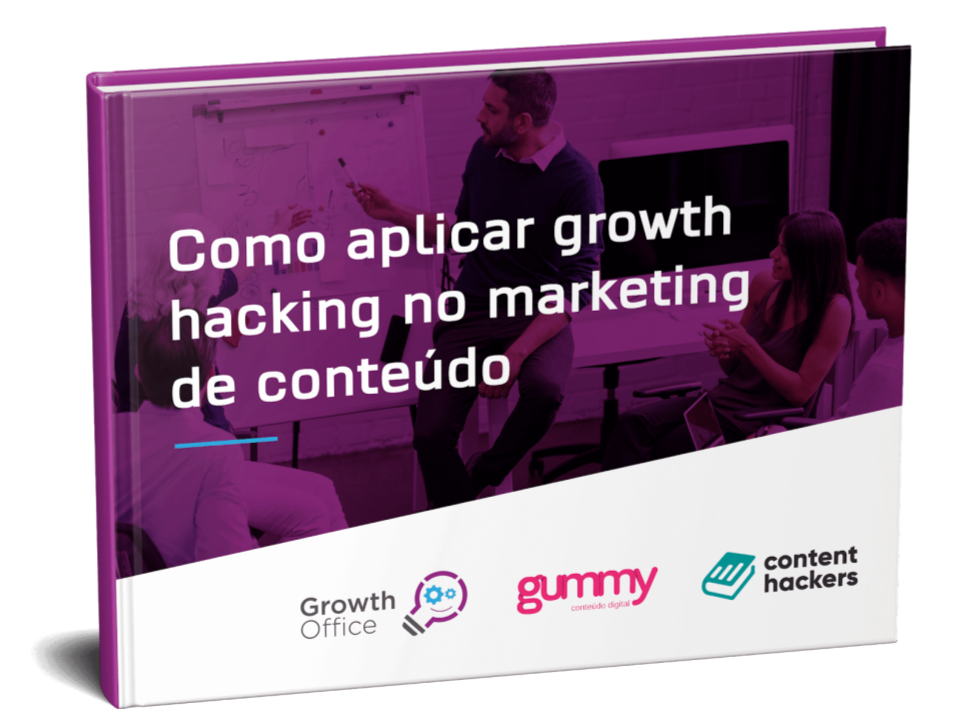Como aplicar Growth Hacking no Marketing de Conteúdo?